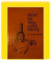 After the Way Called Heresy